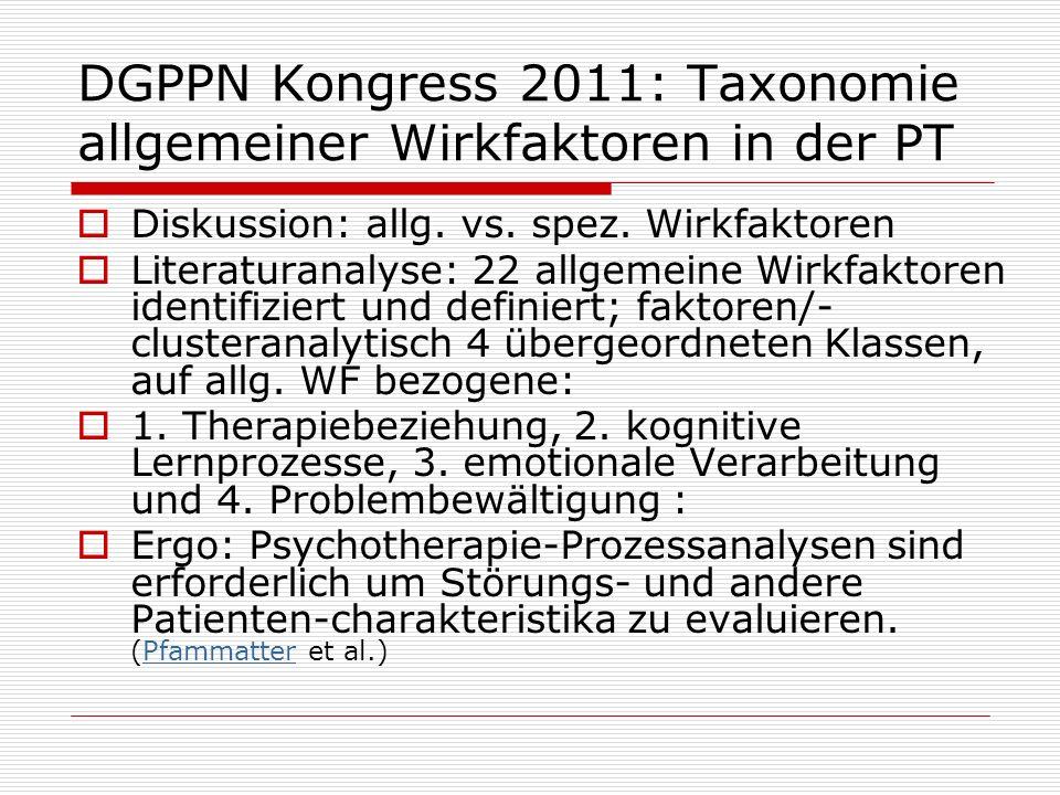DGPPN Kongress 2011: Taxonomie allgemeiner Wirkfaktoren in der PT