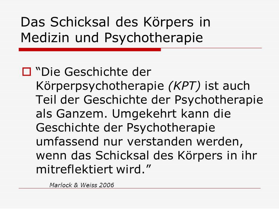 Das Schicksal des Körpers in Medizin und Psychotherapie