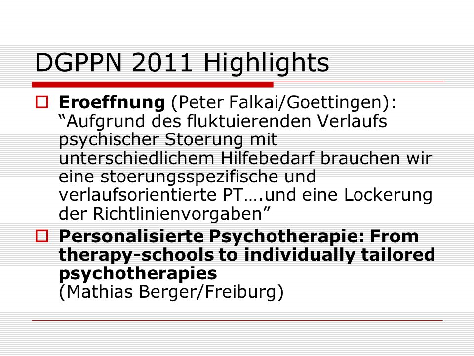 DGPPN 2011 Highlights