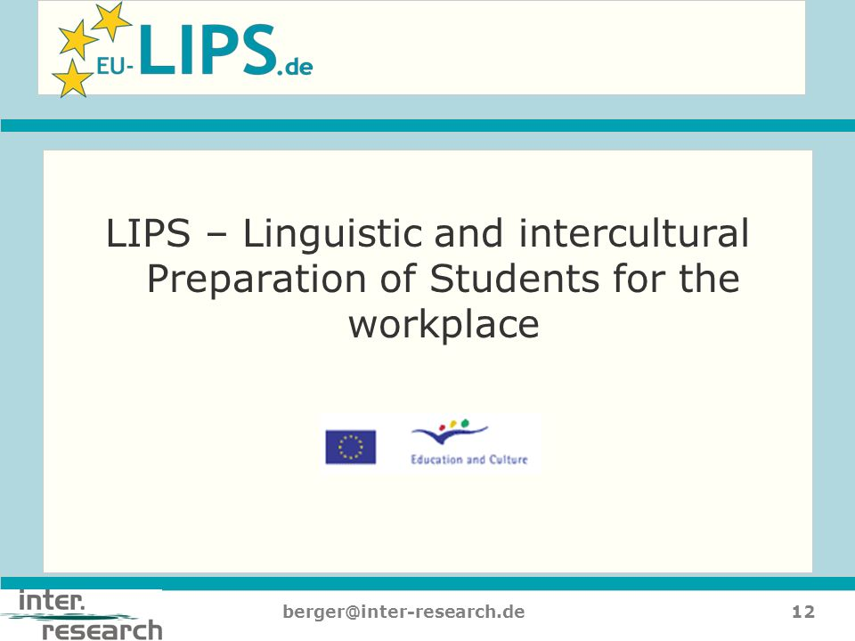 LIPS – Linguistic and intercultural Preparation of Students for the workplace