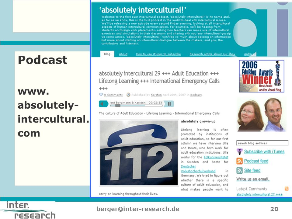 Podcast www. absolutely- intercultural. com berger@inter-research.de