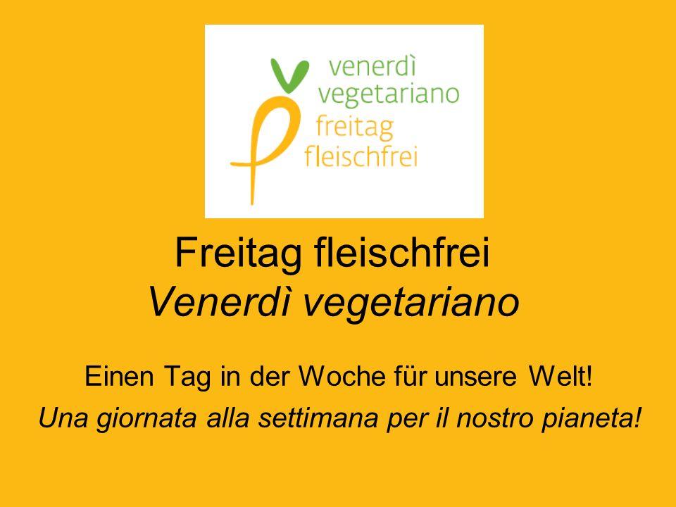 Freitag fleischfrei Venerdì vegetariano