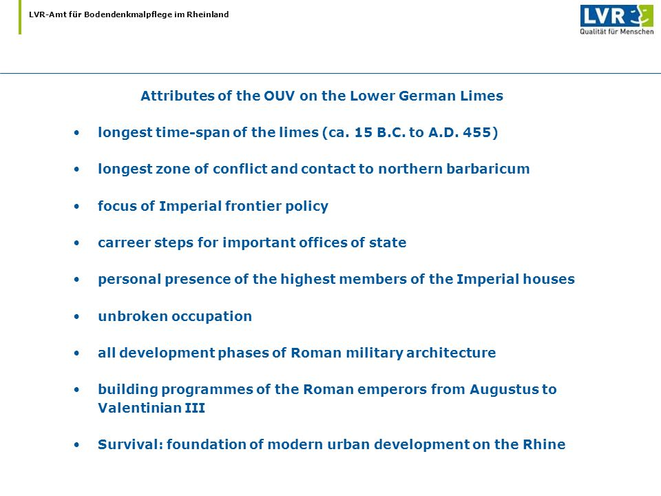 Attributes of the OUV on the Lower German Limes
