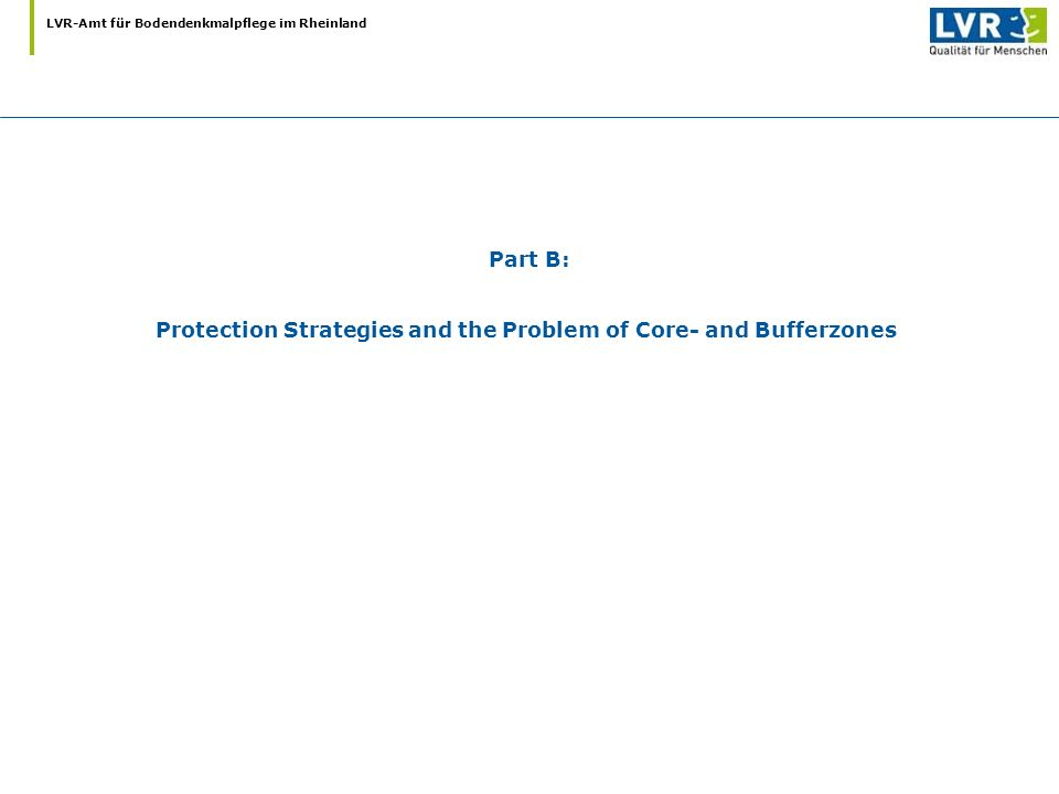 Part B: Protection Strategies and the Problem of Core- and Bufferzones