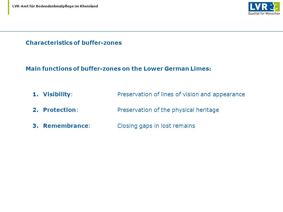 Main functions of buffer-zones on the Lower German Limes: