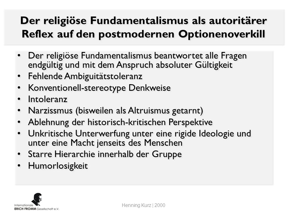 Der religiöse Fundamentalismus als autoritärer Reflex auf den postmodernen Optionenoverkill