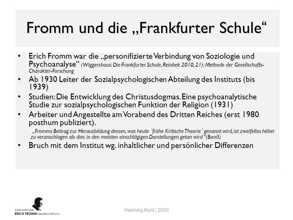 """Fromm und die """"Frankfurter Schule"""