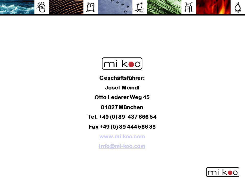 Geschäftsführer: Josef Meindl. Otto Lederer Weg 45. 81827 München. Tel. +49 (0) 89 437 666 54. Fax +49 (0) 89 444 586 33.