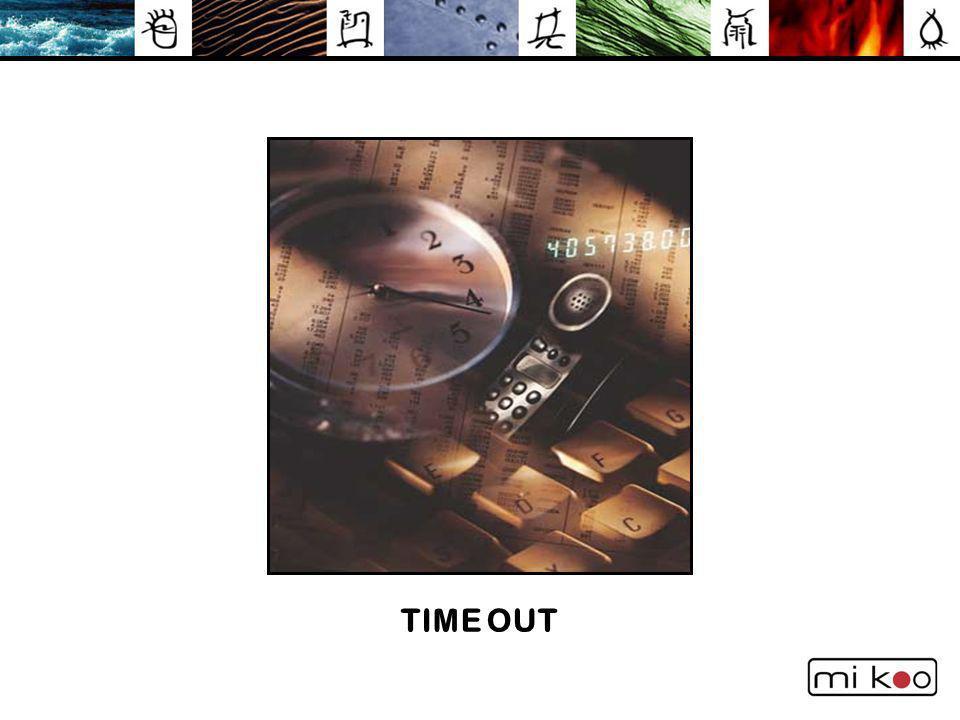 TIME OUT T I M E O U T !