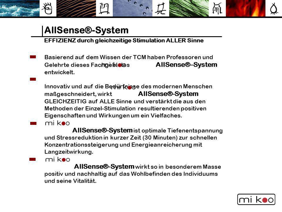 AllSense®-System EFFIZIENZ durch gleichzeitige Stimulation ALLER Sinne
