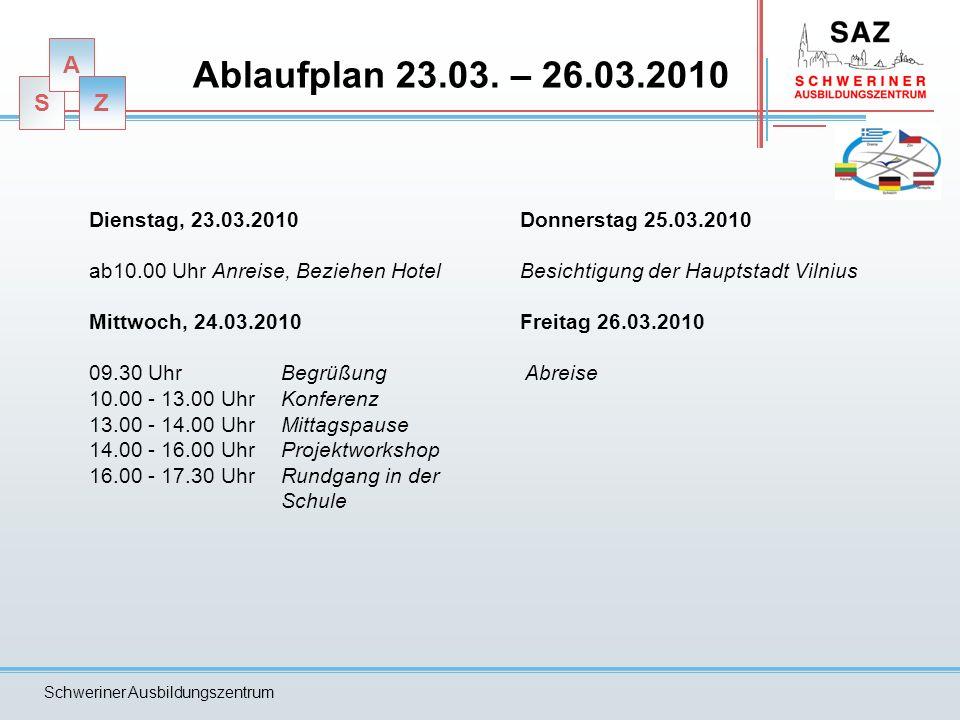 Ablaufplan 23.03. – 26.03.2010 Dienstag, 23.03.2010. ab10.00 Uhr Anreise, Beziehen Hotel. Mittwoch, 24.03.2010.