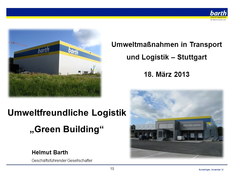 "Umweltfreundliche Logistik ""Green Building"