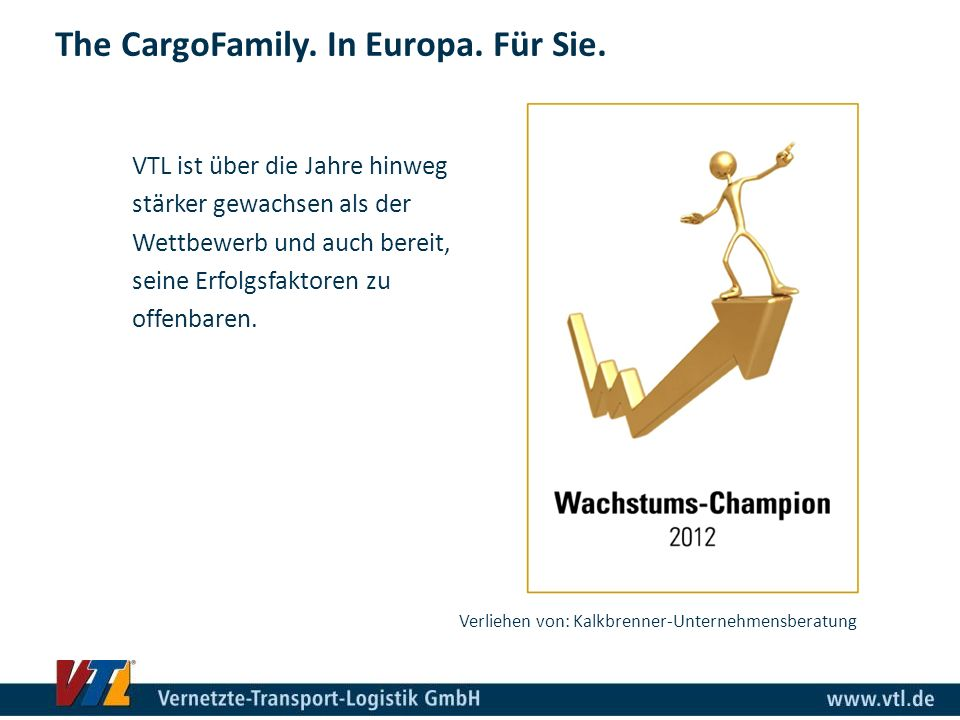 The CargoFamily. In Europa. Für Sie.