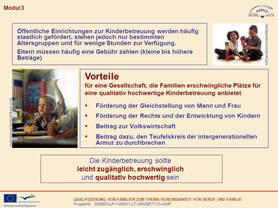 Vorteile Die Kinderbetreuung sollte leicht zugänglich, erschwinglich