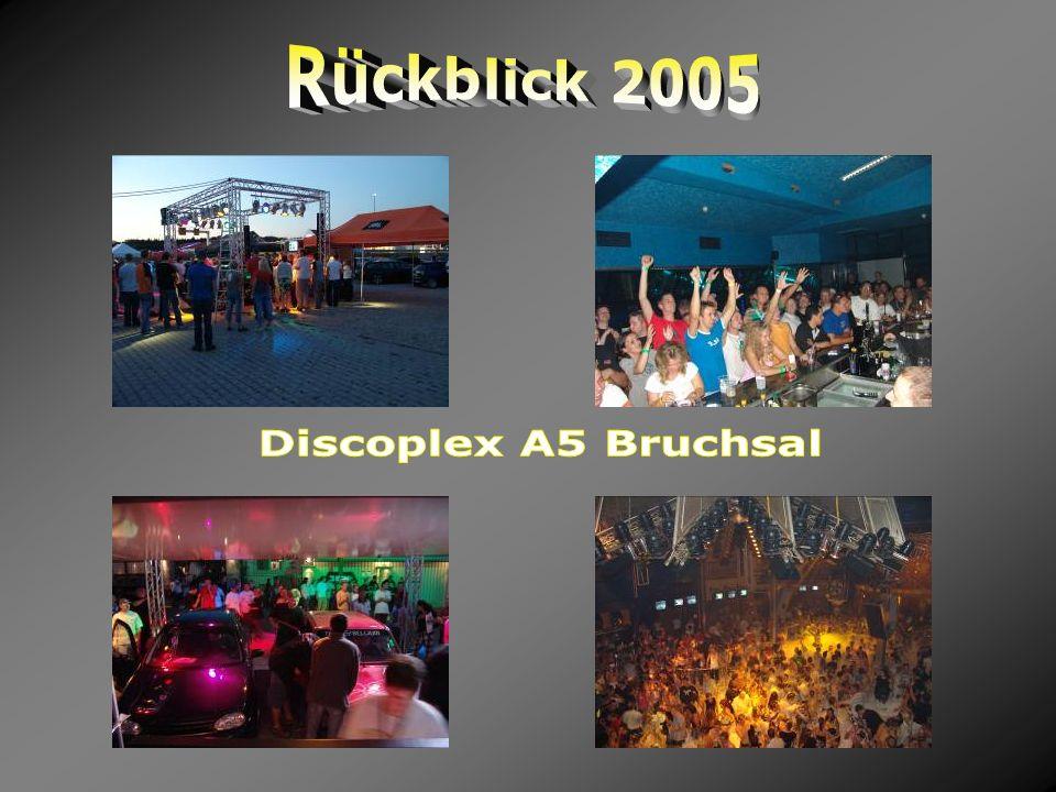 Rückblick 2005 Discoplex A5 Bruchsal