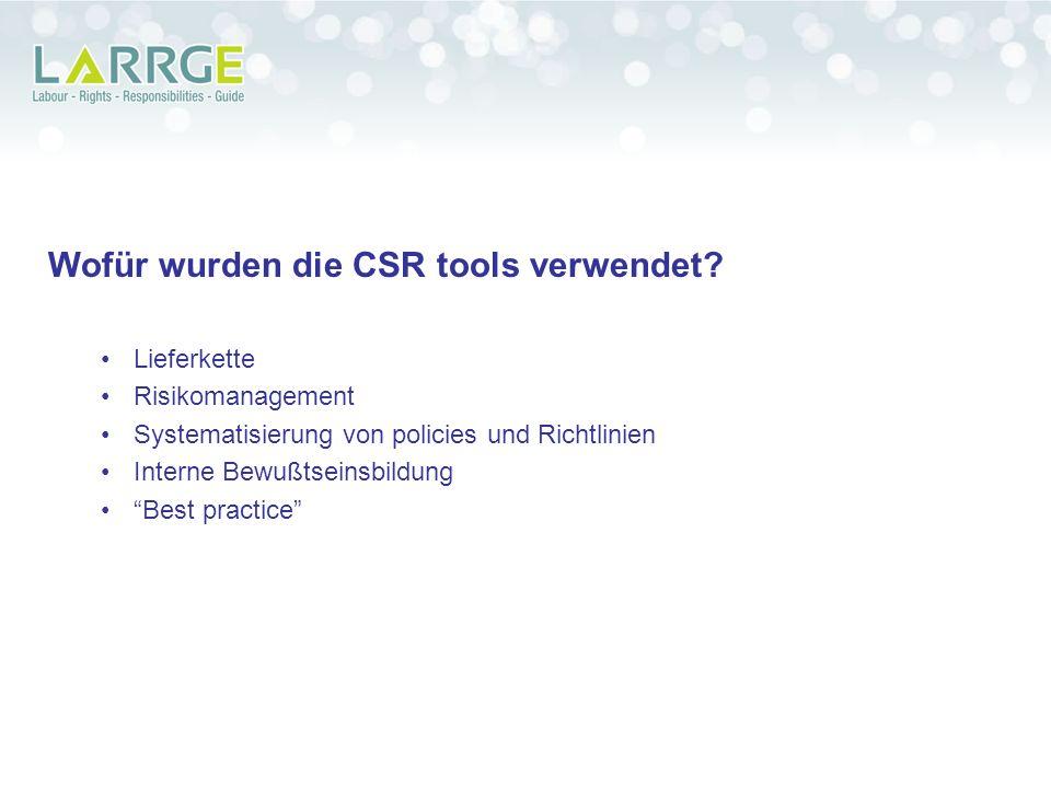 Wofür wurden die CSR tools verwendet