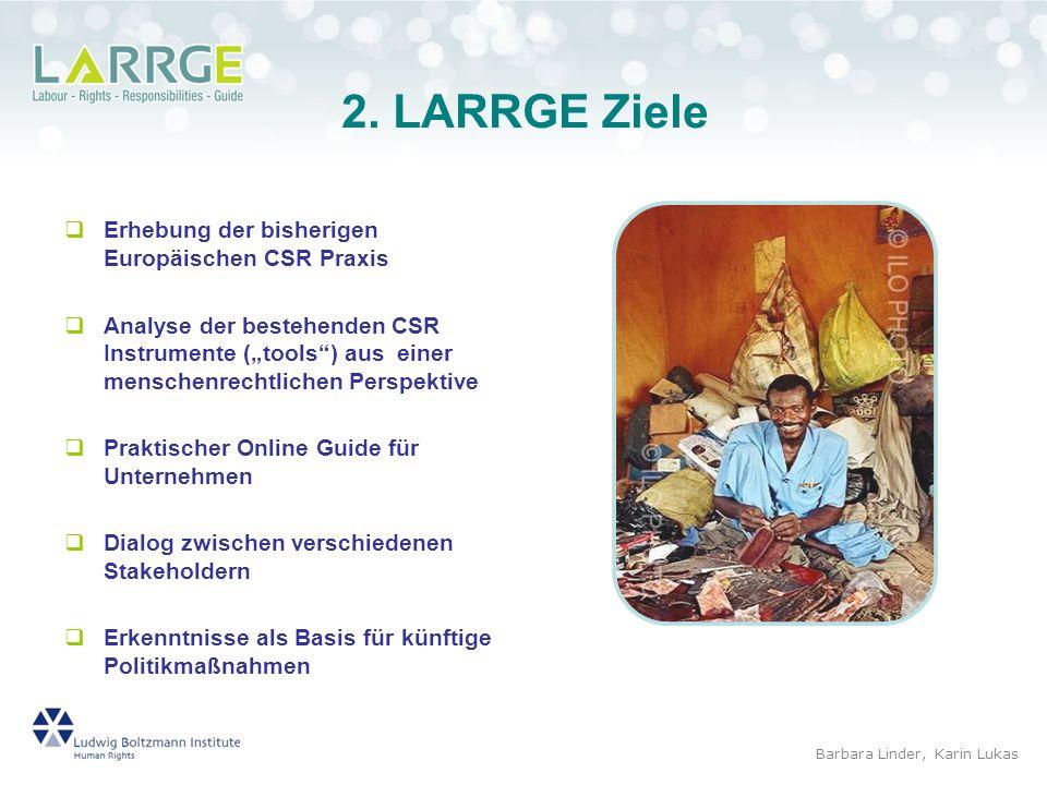 2. LARRGE Ziele Erhebung der bisherigen Europäischen CSR Praxis