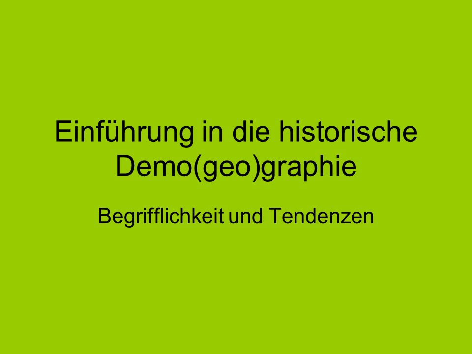 Einführung in die historische Demo(geo)graphie