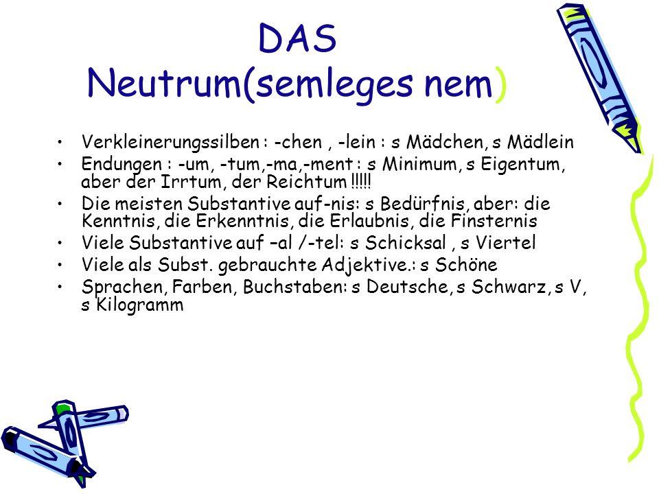 DAS Neutrum(semleges nem)