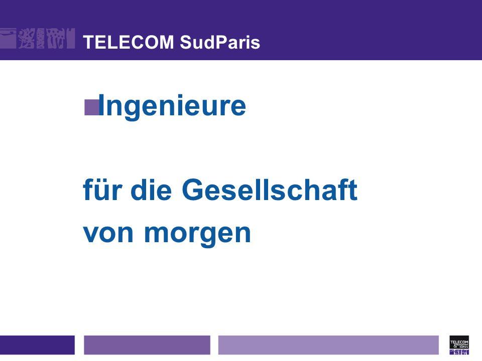TELECOM SudParis Ingenieure für die Gesellschaft von morgen