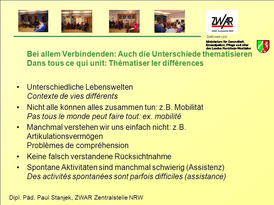 Bei allem Verbindenden: Auch die Unterschiede thematisieren Dans tous ce qui unit: Thématiser ler différences