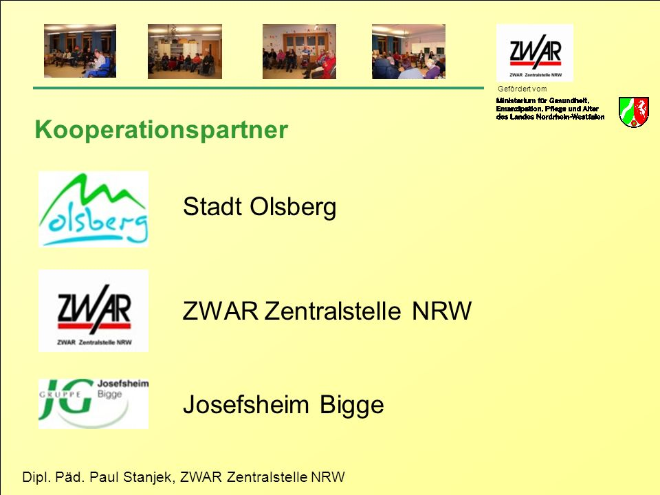 Kooperationspartner Stadt Olsberg ZWAR Zentralstelle NRW Josefsheim Bigge