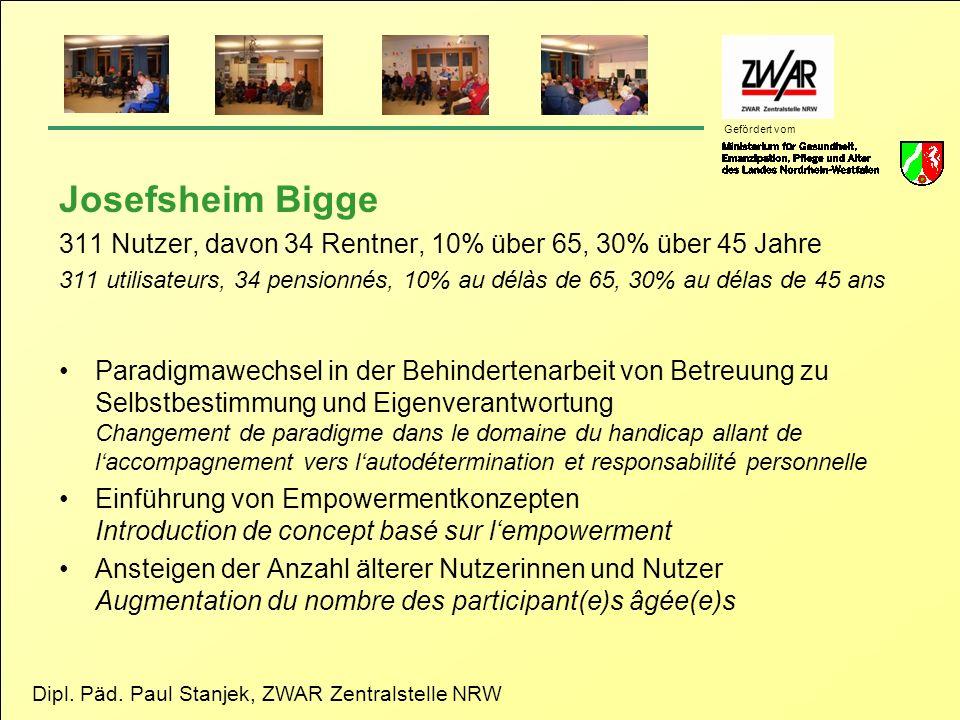 Josefsheim Bigge 311 Nutzer, davon 34 Rentner, 10% über 65, 30% über 45 Jahre.