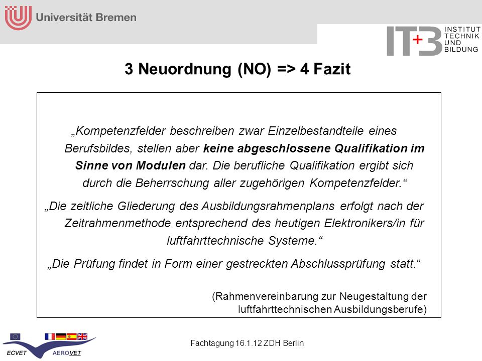 3 Neuordnung (NO) => 4 Fazit