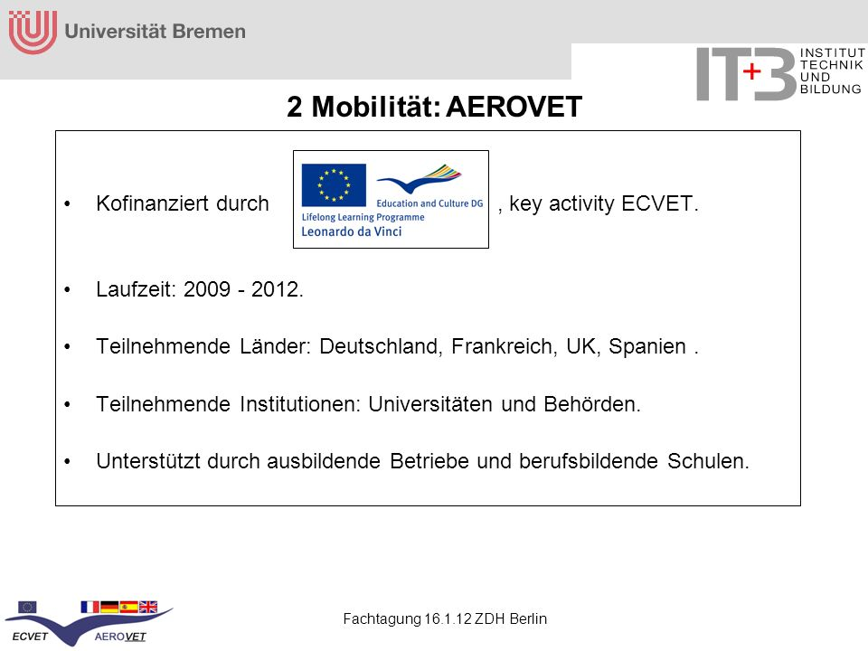 2 Mobilität: AEROVET Kofinanziert durch , key activity ECVET.