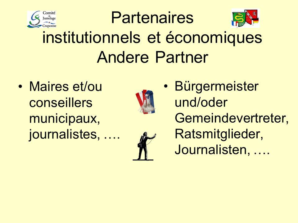 Partenaires institutionnels et économiques Andere Partner