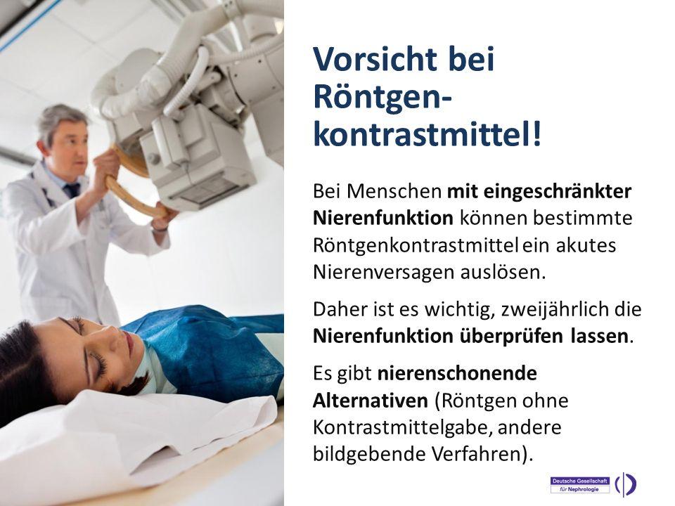 Vorsicht bei Röntgen-kontrastmittel!