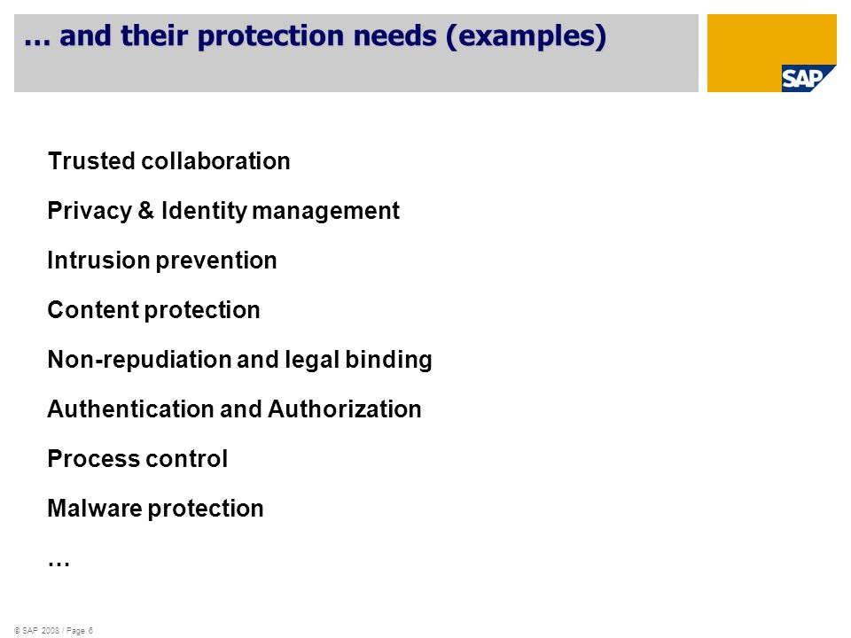 … and their protection needs (examples)