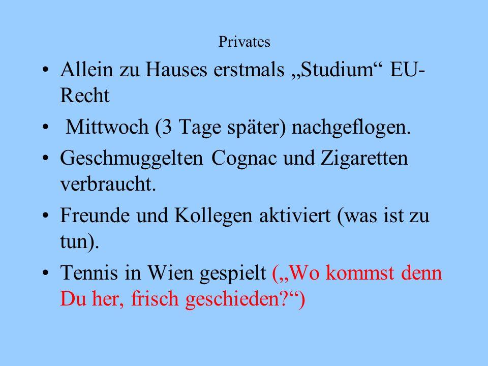 "Allein zu Hauses erstmals ""Studium EU-Recht"