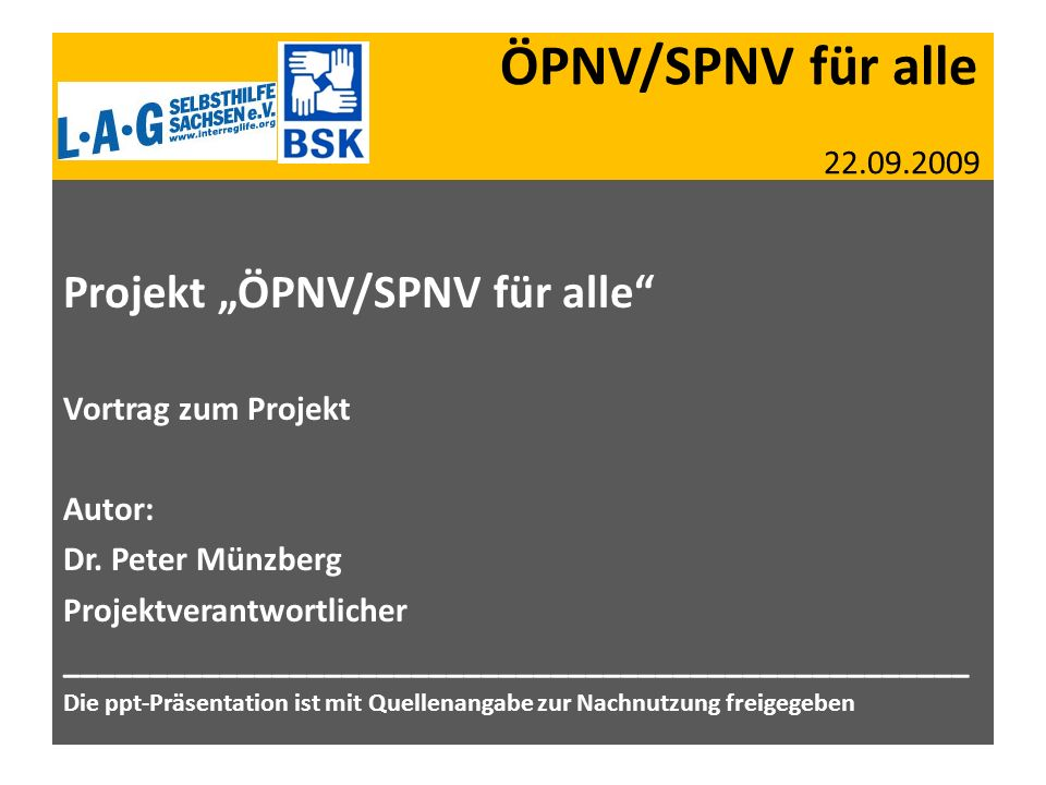 """ÖPNV/SPNV für alle 22.09.2009 Projekt """"ÖPNV/SPNV für alle"""