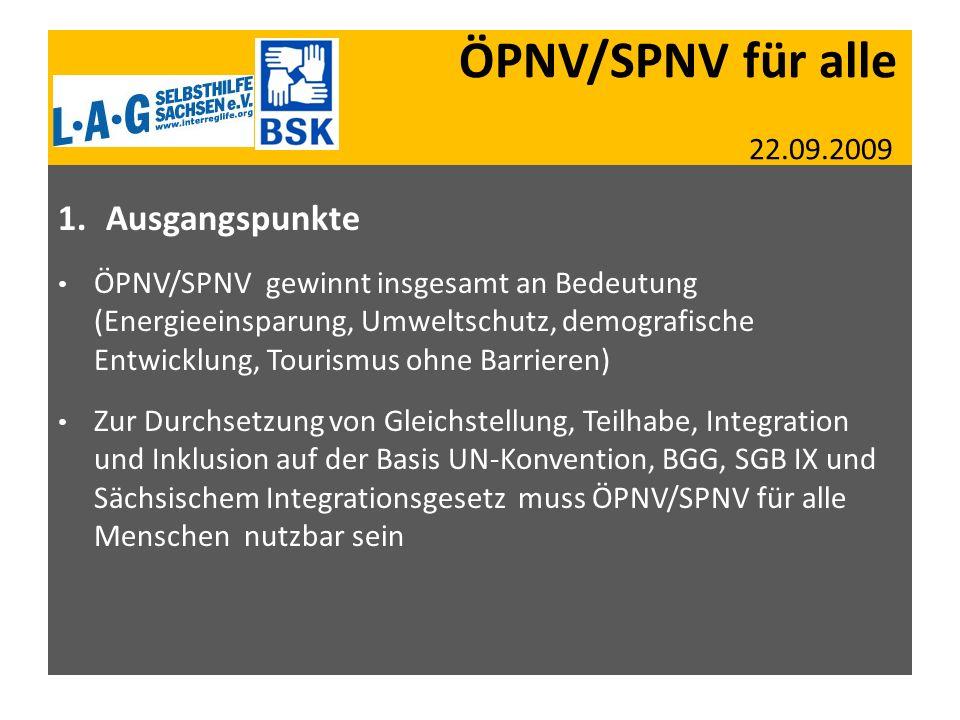 ÖPNV/SPNV für alle 22.09.2009 Ausgangspunkte