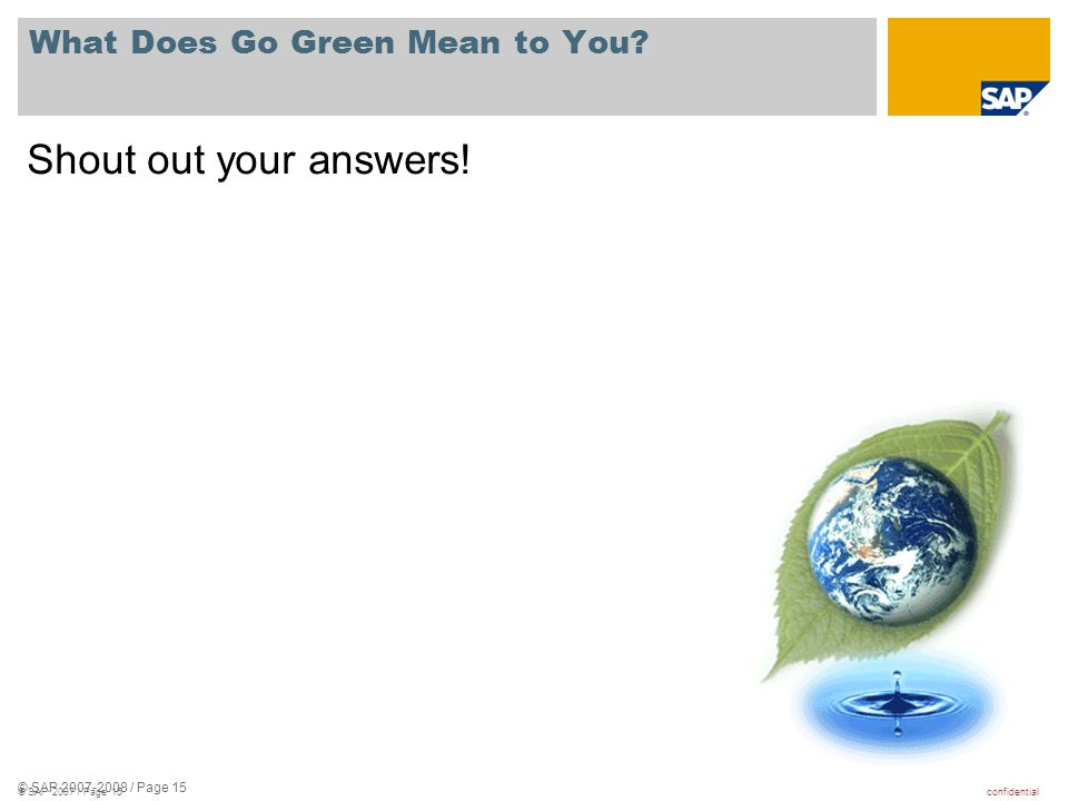 What Does Go Green Mean to You