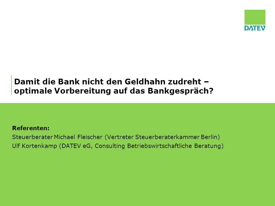Damit die Bank nicht den Geldhahn zudreht – optimale Vorbereitung auf das Bankgespräch