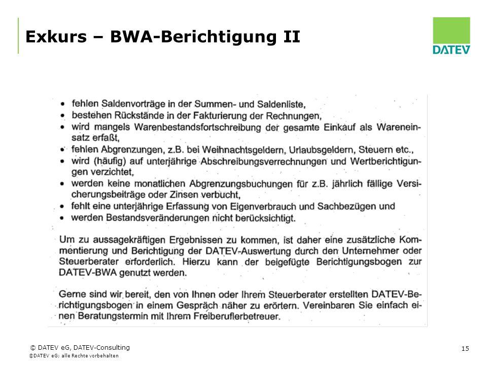 Exkurs – BWA-Berichtigung II