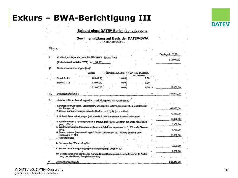 Exkurs – BWA-Berichtigung III
