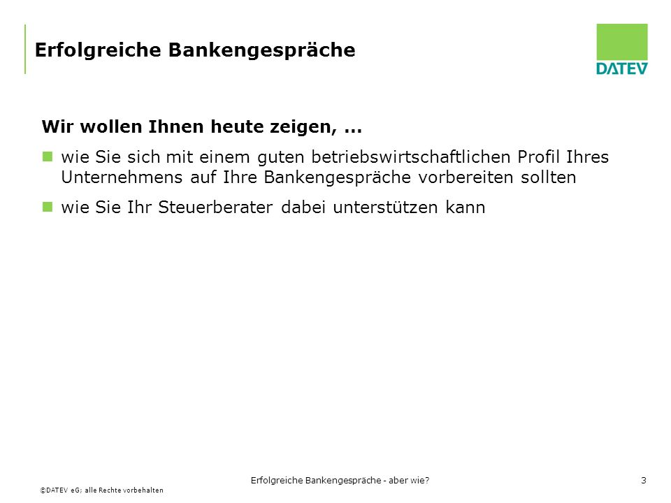 Erfolgreiche Bankengespräche
