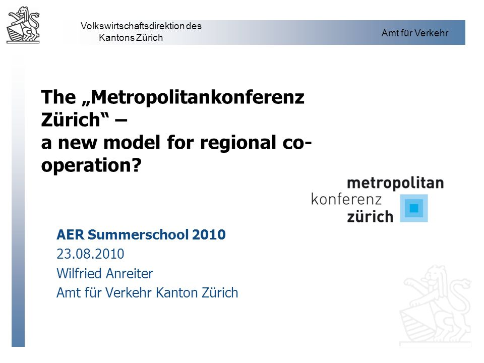 "The ""Metropolitankonferenz Zürich – a new model for regional co-operation"