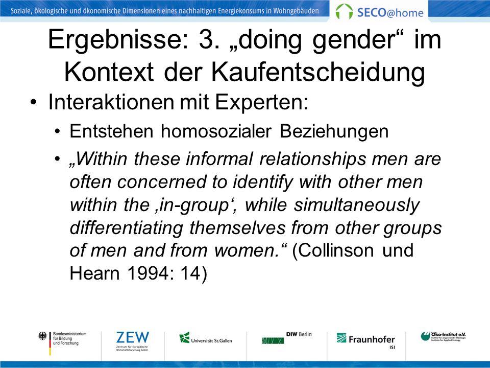 """Ergebnisse: 3. """"doing gender im Kontext der Kaufentscheidung"""
