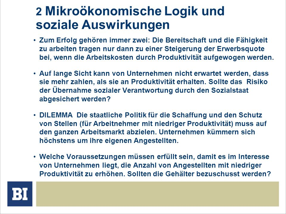 2 Mikroökonomische Logik und soziale Auswirkungen
