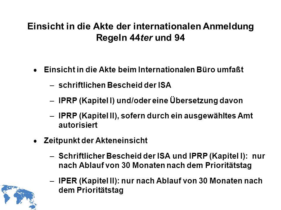 Einsicht in die Akte der internationalen Anmeldung Regeln 44ter und 94