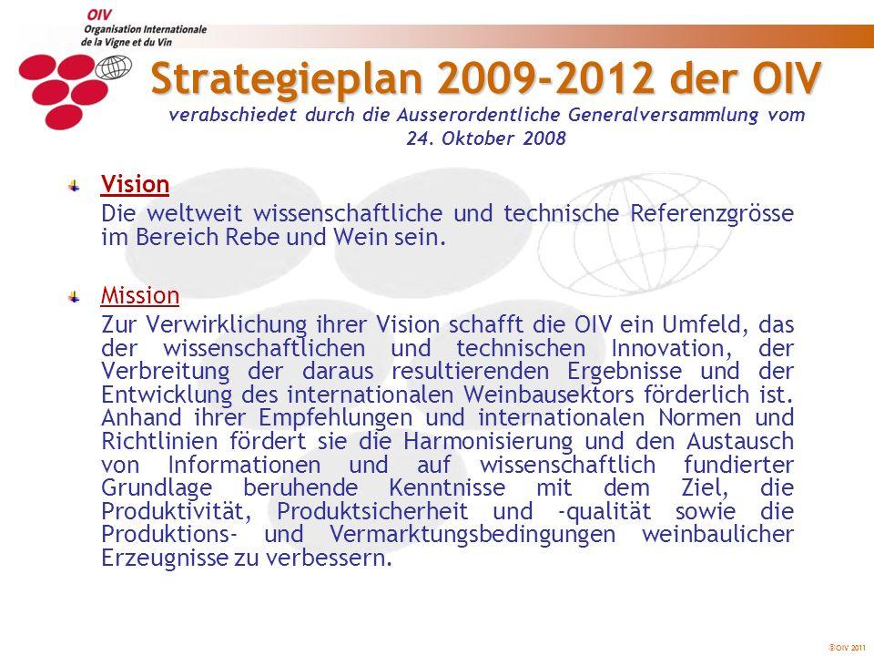 Strategieplan 2009-2012 der OIV verabschiedet durch die Ausserordentliche Generalversammlung vom 24. Oktober 2008