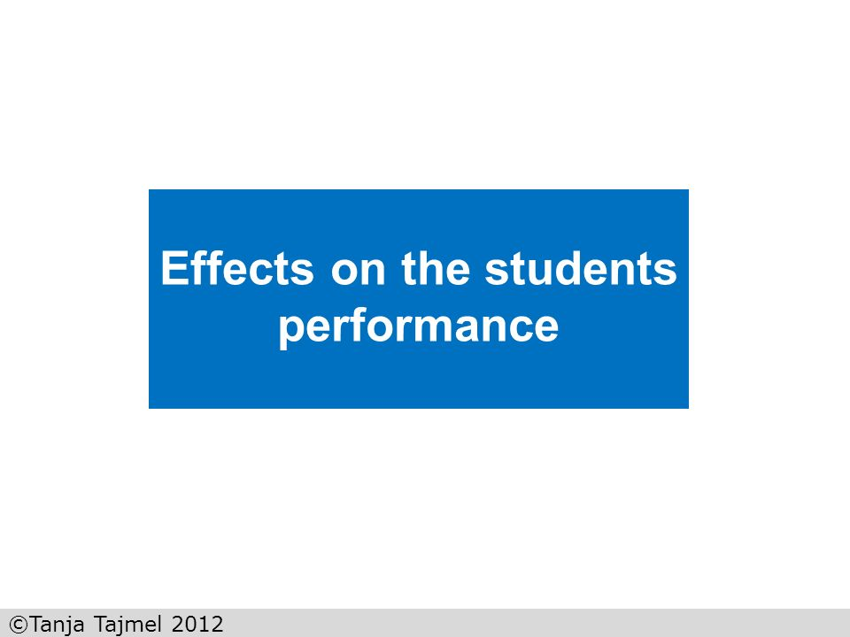 Effects on the students performance