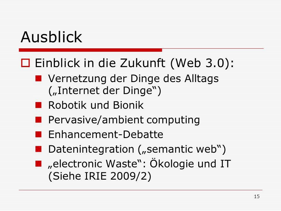 Ausblick Einblick in die Zukunft (Web 3.0):