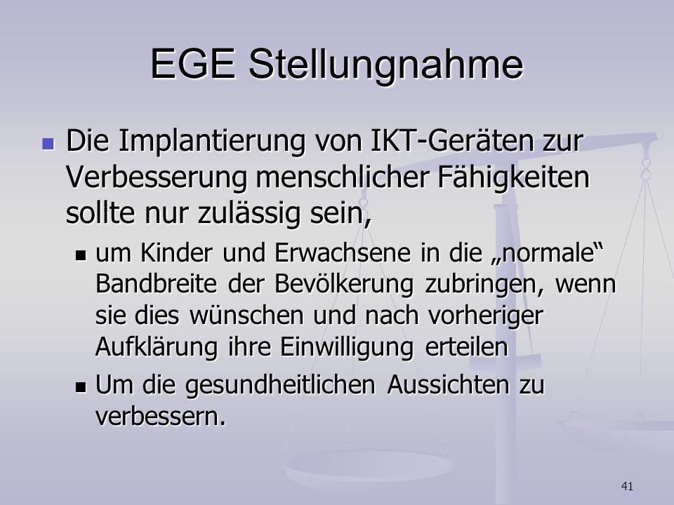 EGE StellungnahmeDie Implantierung von IKT-Geräten zur Verbesserung menschlicher Fähigkeiten sollte nur zulässig sein,