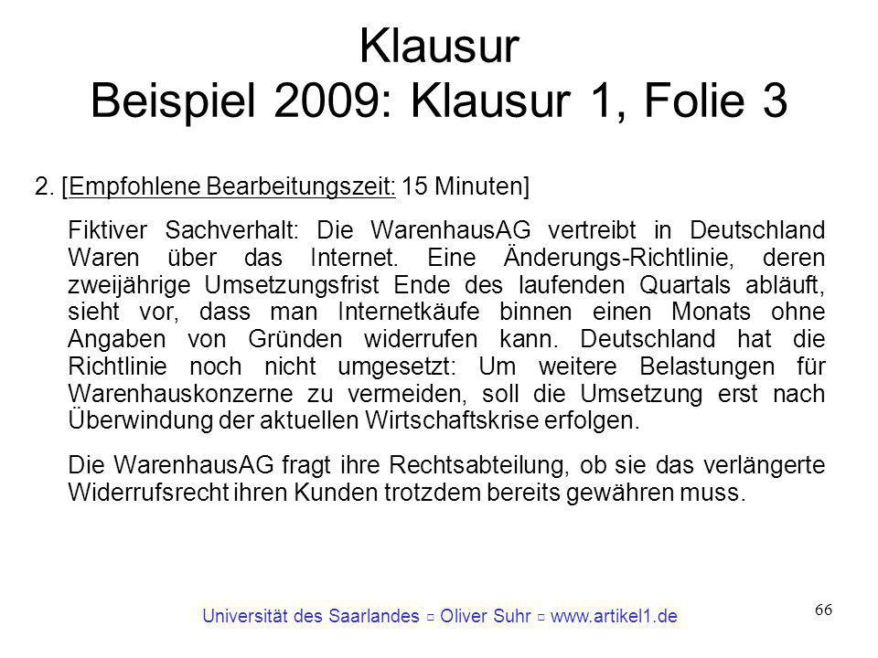 Klausur Beispiel 2009: Klausur 1, Folie 3