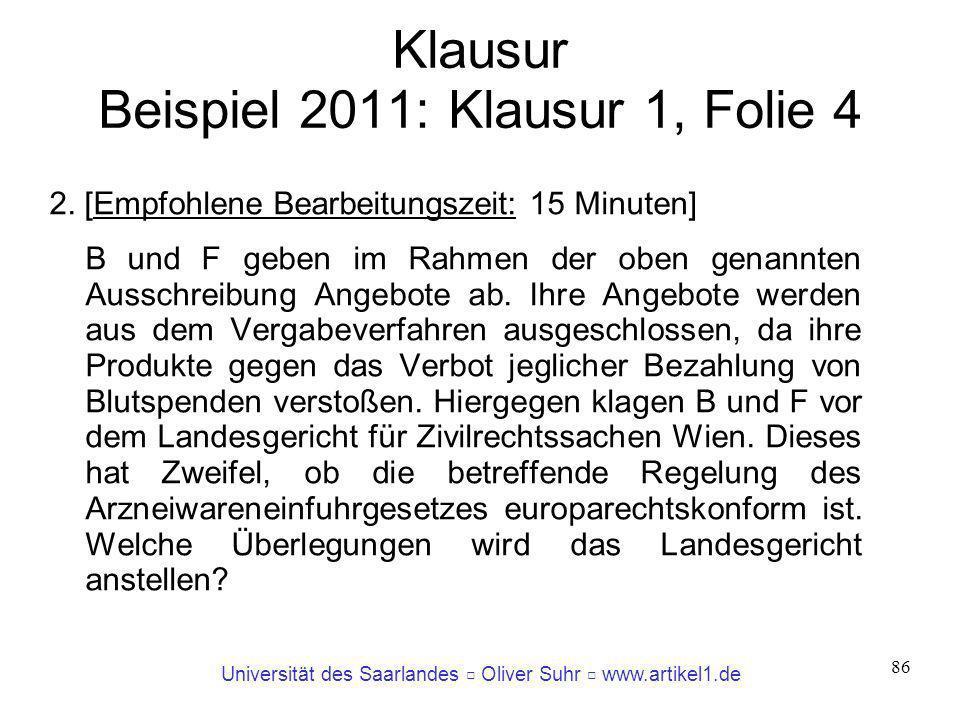Klausur Beispiel 2011: Klausur 1, Folie 4